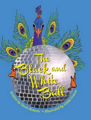 The Black and White Ball by Owen Roberts