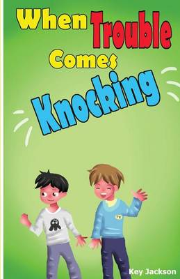 When Trouble Comes Knocking The Introduction by Keundrey Jackson
