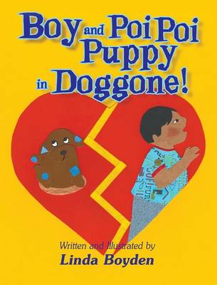 Boy and Poi Poi Puppy in Doggone! by Linda Boyden