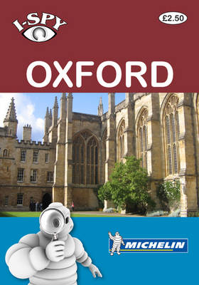 Michelin i-SPY Guides i-SPY Oxford by i-SPY