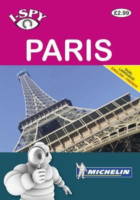 Michelin i-SPY Guides i-SPY Paris (Dual Language) by i-SPY
