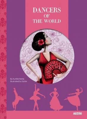 Dancers of the World by Aurelia Hardy