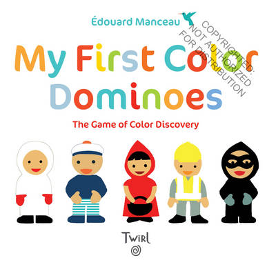 My First Color Dominoes The Game of Color Discovery by Edouard Manceau