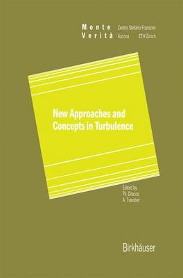 New Approaches and Concepts in Turbulence by Th. Dracos