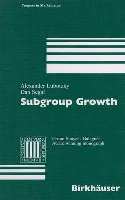 Subgroup Growth by Alexander Lubotzky, Dan Segal