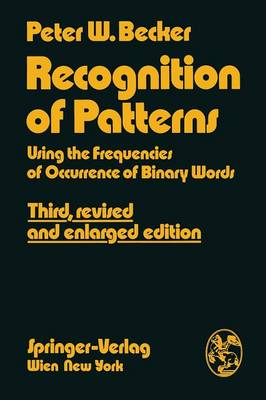 Recognition of Patterns Using the Frequencies of Occurrence of Binary Words by Peter W. Becker