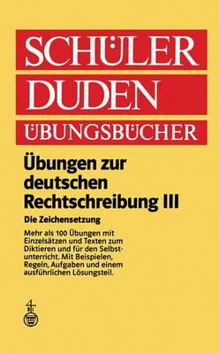 Ubungen zur Deutschen Rechtschreibung III Die Zeichensetzung Regeln und Texte by Heinrich Wolf