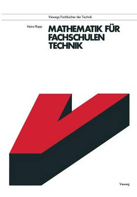 Mathematik Fur Fachschulen Technik by Heinz Rapp