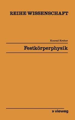 Festkorperphysik by Konrad Kreher