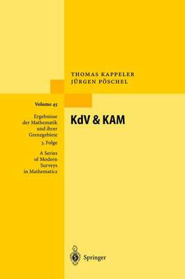 KdV and KAM by Thomas (University of Zurich, Switzerland) Kappeler, Jurgen Poschel