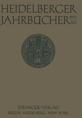 Heidelberger Jahrbucher by H Schipperges, Universitats-Gesellschaft