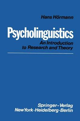 Psycholinguistics by Hans Hormann