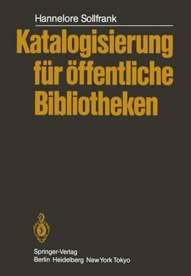 Katalogisierung Fur Offentliche Bibliotheken by H. Sollfrank