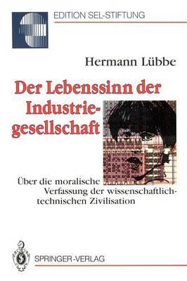 Der Lebenssinn Der Industriegesellschaft by Hermann Lubbe