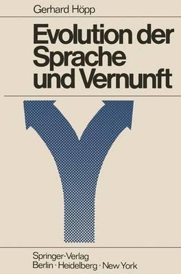 Evolution der Sprache und Vernunft by G. Hopp, K. Lorenz