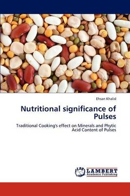 Nutritional Significance of Pulses by Ehsan Khalid