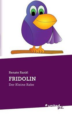 Fridolin by Renate Rankl
