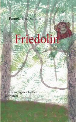 Friedolin by Pamela Heinzmann