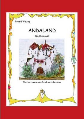 Andaland by Ronald Walzog, Joachim Hohensinn