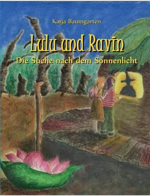 Lulu Und Ravin by Katja Baumgarten