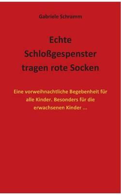 Echte Schlossgespenster Tragen Rote Socken by Gabriele Schramm