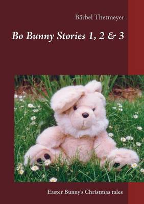 Bo Bunny Stories No 1, 2 & 3 by Barbel Thetmeyer