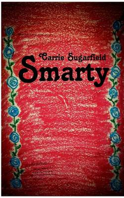 Smarty by Carrie Sugarfield