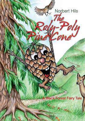 The Roly-Poly Pine Cone by Norbert Hils