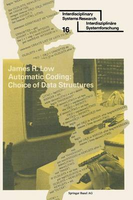 Automatic Coding: Choice of Data Structures by James Richard Low
