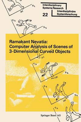 Computer Analysis of Scenes of 3-Dimensional Curved Objects by Ramakant Nevatia