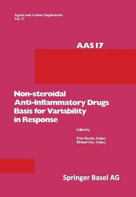Non-Steroidal Anti-Inflammatory Drugs Basis for Variability in Response 16-18 May, 1985, at Leura, New South Wales, Australia by Brooks, Richard Day