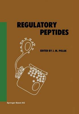 Regulatory Peptides by J. M. Polak