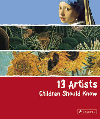 13 Artists Children Should Know by Angela Wenzel
