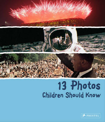 13 Photos Children Should Know by Brad Finger