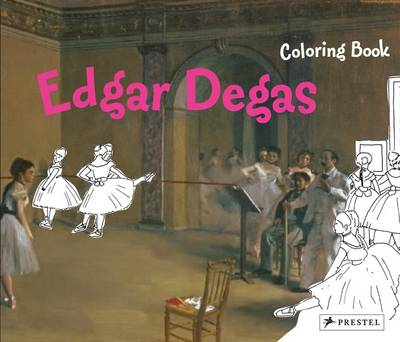 Edgar Degas Coloring Book by Annette Roeder