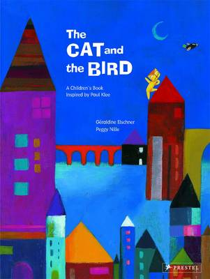 The Cat and the Bird A Children's Book Inspired by Paul Klee by Geraldine Elschner