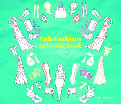 Fab Fashion Coloring Book by Annette Roeder