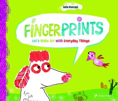 Fingerprints Let's Make Art with Everyday Things by J. Kaergel