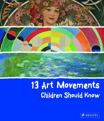13 Art Movements Children Should Know by Brad Finger