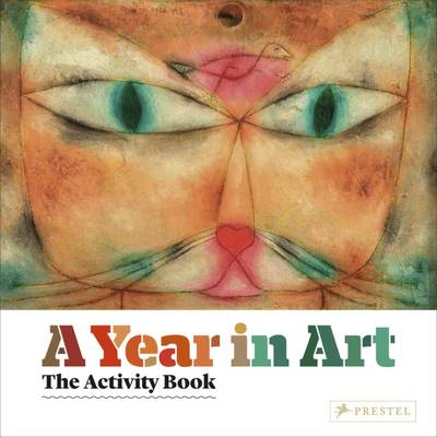 A Year in Art The Activity Book by Christiane Weidemann