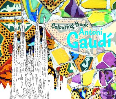Antoni Gaudi Colouring Book by Prestel Publishing