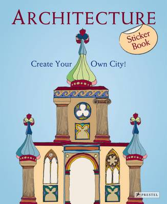 Architecture Create Your Own City! Sticker Book by Sabine Tauber