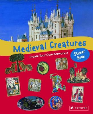 Medieval Creatures Sticker Book by Sabine Tauber