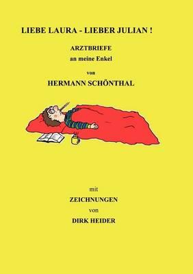 Liebe Laura - Lieber Julian by Hermann Sch Nthal