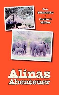 Alinas Abenteuer by Leo Schmidtke, Gerhard Mller, Cardinal Gerhard Muller
