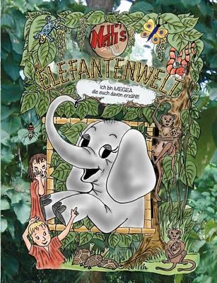 Netti's Elefantenwelt by Maria-Antoinette Probsdorfer