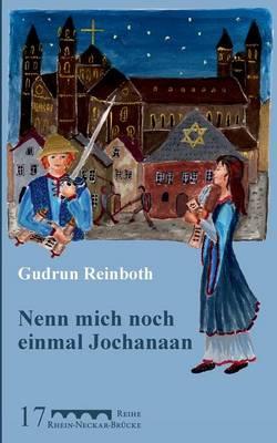 Nenn Mich Noch Einmal Jochanaan by Gudrun Reinboth
