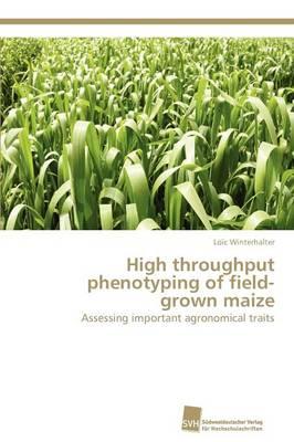 High Throughput Phenotyping of Field-Grown Maize by Winterhalter Loic