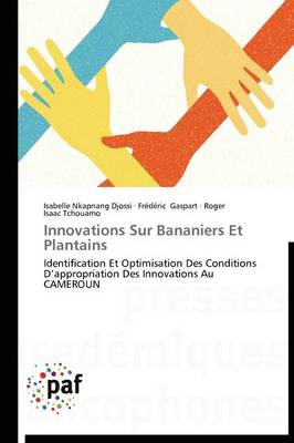 Innovations Sur Bananiers Et Plantains by Isabelle Nkapnang Djossi, Fr D Ric Gaspart, Roger Isaac Tchouamo