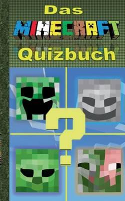 Das Minecraft Quizbuch by Theo Von Taane